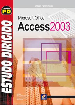 Estudo-Dirigido-de-Microsoft-Office-Access-2003