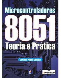 Microcontroladores-8051---Teoria-e-Pratica