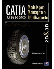 CATIA-V5R20---Modelagem-Montagem-e-Detalhamento-2D-e-3D