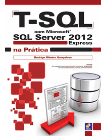 T-SQL-com-Microsoft-SQL-Server-2012-Express-na-Pratica