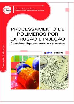 Processamento-de-Polimeros-por-Extrusao-e-Injecao
