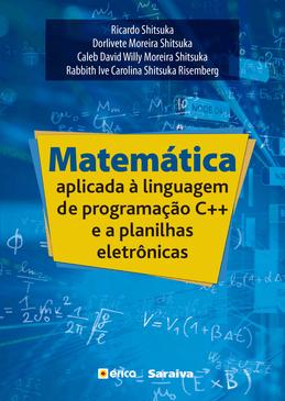 Matematica-Aplicada-a-Linguagem-de-Programacao-C---e-a-Planilhas-Eletronicas-
