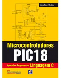 Microcontroladores-PIC18---Aprenda-e-Programe-em-Linguagem-C