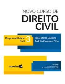 Novo-Curso-de-Direito-Civil-3---Responsabilidade-Civil