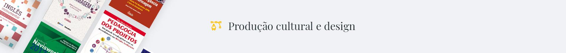 Produção Cultural e Design