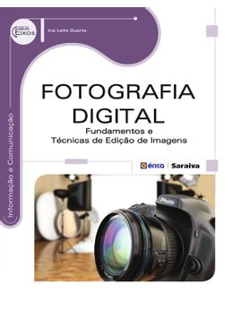 Fotografia-Digital---Fundamentos-e-Tecnicas-de-Edicao-de-Imagens-
