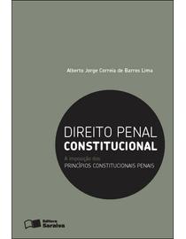 Direito-Penal-Constitucional---A-Imposicao-dos-Principios-Constitucionais-Penais-