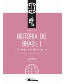 Colecao-Diplomata---Historia---Tomo-I----O-tempo-das-Monarquias