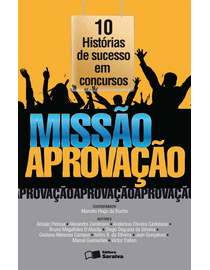 Missao-Aprovacao---10-Historias-de-Sucesso-em-Concursos