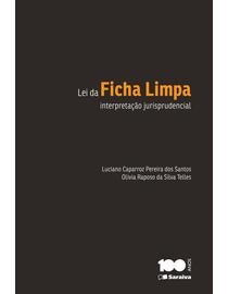 Lei-da-Ficha-Limpa---Interpretacao-Jurisprudencial
