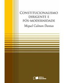 Constitucionalismo-Dirigente-e-Pos-Modernidade