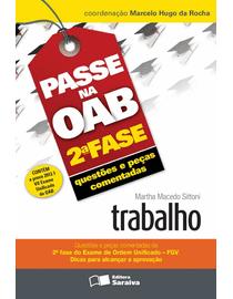 Passe-na-OAB-2ª-Fase---Questoes-e-Pecas-Comentadas---Trabalho