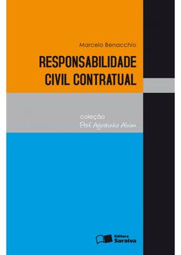 Responsabilidade-Civil-Contratual---Colecao-Professor-Agortinho-Alvim