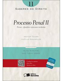 Colecao-Saberes-do-Direito-11---Processo-Penal-II---Provas-Questoes-e-Processos-Incidentes