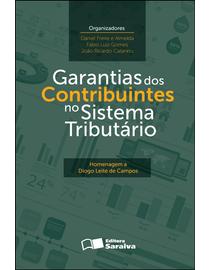 Garantias-dos-Contribuintes-no-Sistema-Tributario-Homenagem-a-Diogo-Leite-de-Campos