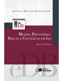 Medida-Provisoria--Edicao-e-Conversao-em-Lei