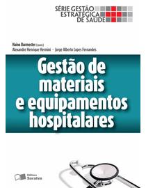 Gestao-de-Materiais-e-Equipamentos-Hospitalares---Volume-1---Serie-Gestao-Estrategica-de-Saude