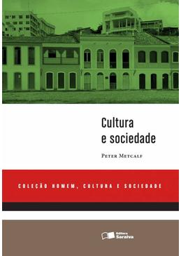 Cultura-e-Sociedade---Colecao-Homem-Cultura-e-Sociedade
