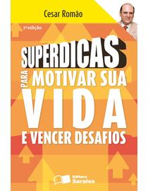 Superdicas-para-Motivar-sua-Vida-e-Vencer-Desafios