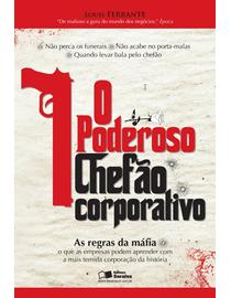 O-Poderoso-Chefao-Corporativo---As-Regras-da-Mafia