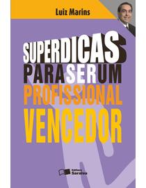 Superdicas-para-Ser-Um-Profissional-Vencedor