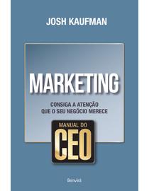 Manual-do-CEO---Marketing---Consiga-a-Atencao-Que-O-Seu-Negocio-Merece