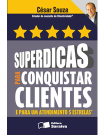 Superdicas-para-Conquistar-Clientes-e-para-Um-Atendimento-5-Estrelas