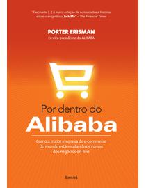 Por-Dentro-do-Alibaba---Como-a-Maior-Empresa-de-E-Commerce-do-Mundo-Esta-Mudando-Os-Rumos-Dos-Negocios-On-Line