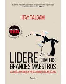 Lidere-Como-Os-Grandes-Maestros---As-Licoes-da-Musica-para-O-Mundo-Dos-Negocios