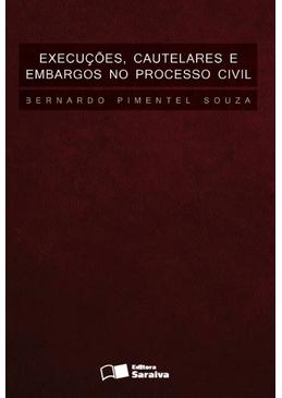 Execucoes-Cautelares-e-Embargos-no-Processo-Civil-