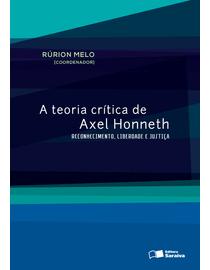 A-Teoria-Critica-de-Axel-Honneth-