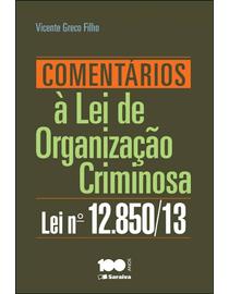 Comentarios-a-Lei-de-Organizacao-Criminosa--Lei-N°-12.850-2013-