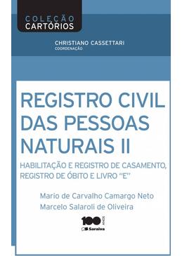 Colecao-Cartorio-Volume-2---Registro-Civil-de-Pessoas-Naturais--Habilitacao-e-Registro-de-Casamento-Registro-de-Obito-e-Livro--E--