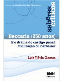 Beccaria--250-anos--e-o-Drama-do-Castigo-Penal---Civilizacao-ou-Barbarie--