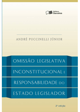 A-Omissao-Legislativa-Inconstitucional-e-a-Responsabilidade-do-Estado-Legislador