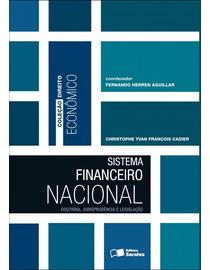 Colecao-Direito-Economico---Sistema-Financeiro-Nacional---Doutrina-Jurisprudencia-e-Legislacao-