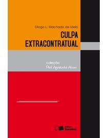 Culpa-Extracontratual---Colecao-Professor-Agostinho-Alvim-