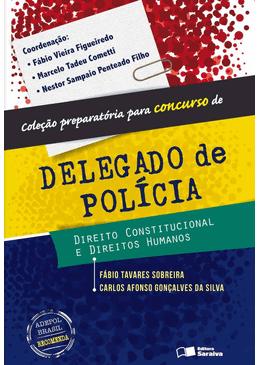 Direito-Constitucional-e-Direitos-Humanos---Colecao-Preparatoria-Para-Concurso-de-Delegado-de-Policia-