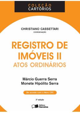 Colecao-Cartorios---Registro-De-Imoveis-II---Atos-Ordinarios-