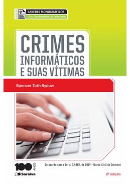 Colecao-Saberes-Monograficos---Crimes-Informaticos-e-Suas-Vitimas-