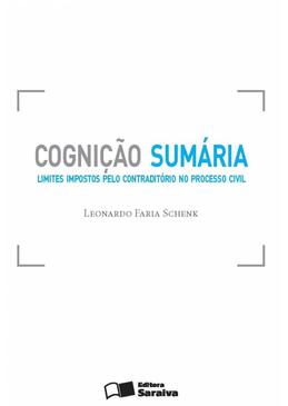 Cognicao-Sumaria---Limites-Impostos-Pelo-Contraditorio-no-Processo-Civil-