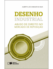 Desenho-Industrial---Abuso-de-Direito-no-Mercado-de-Reposicao-