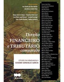 Direito-Financeiro-e-Tributario-Comparado---Estudos-em-Homenagem-a-Eusebio-Gonzales-Garcia-