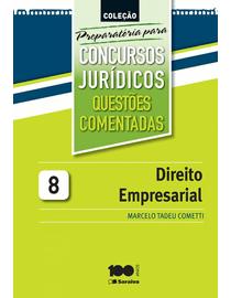 Colecao-Preparatoria-Para-Concursos-Juridicos---Questoes-Comentadas---Direito-Empresarial-8-