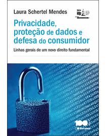 Privacidade-Protecao-de-Dados-e-Defesa-do-Consumidor---Linhas-Gerais-de-um-Novo-Direito-Fundamental-