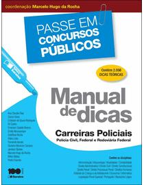 Colecao-Passe-em-Concursos-Publicos---Manual-ee-Dicas---Carreiras-Policiais---Policia-Civil-Federal-e-Rodoviaria-Federal