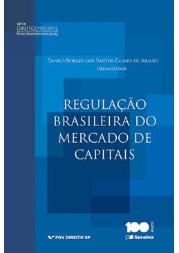 Colecao-Direito-Desenvolvimento-Justica---A-regulacao-Brasileira-do-Mercado