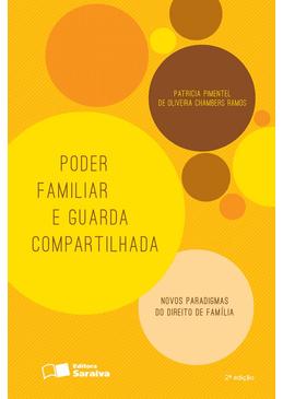Poder-Familiar-e-a-Guarda-Compartilhada--Novos-Paradigmas-do-Direito-de-Familia