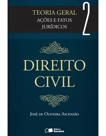 Direito-Civil-Volume-2---Acoes-e-Fatos-Juridicos---Teoria-Geral-2