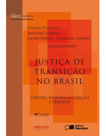 Justica-de-Transicao-no-Brasil---Direito-Responsabilidade-e-verdade